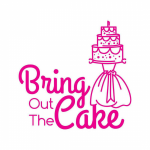 Bring Out The Cake